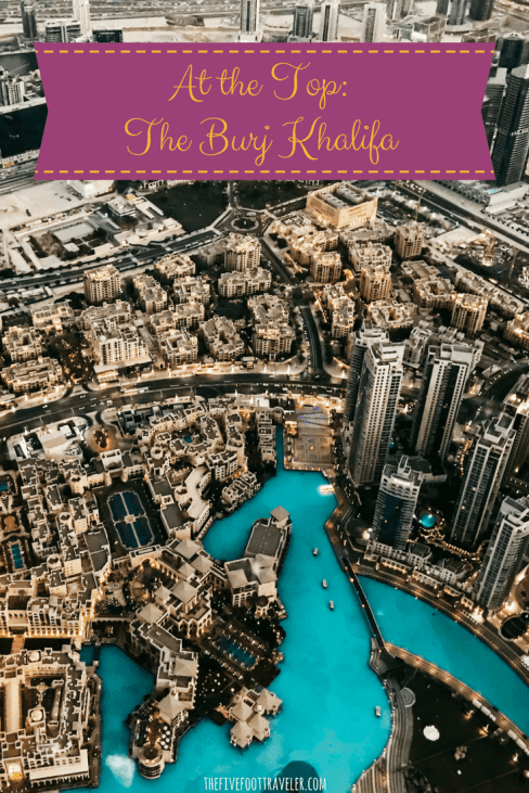 The Burj Khalifa: The World's Tallest Building – The Five Foot Traveler