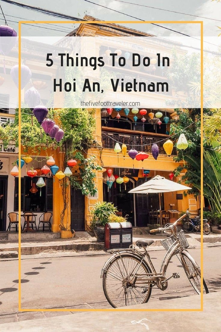 Hoi An is arguably Vietnam's cutest town. Wander the streets, meander down the river, and enjoy the lanterns in Vietnam's beautiful former trading port! Read more at www.thefivefoottraveler.com