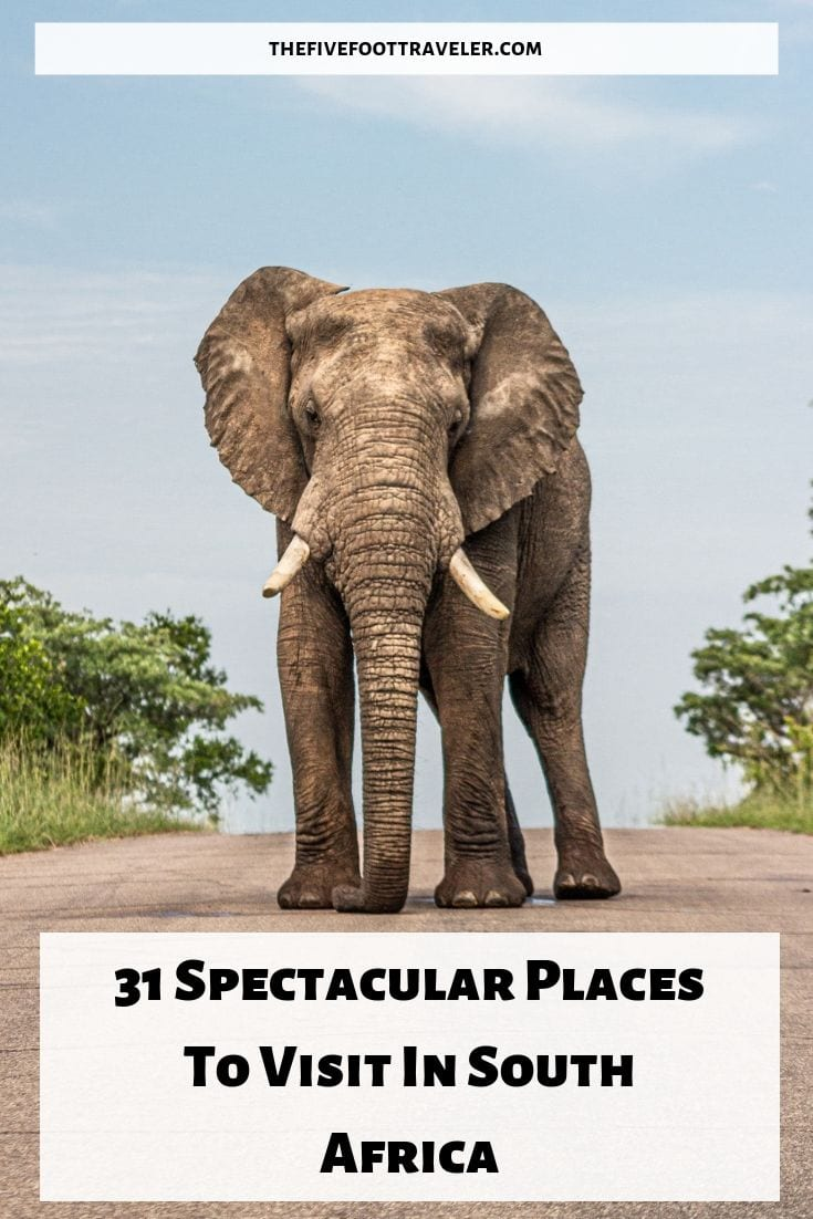 31 Spectacular Places To Visit On Your South Africa Vacation