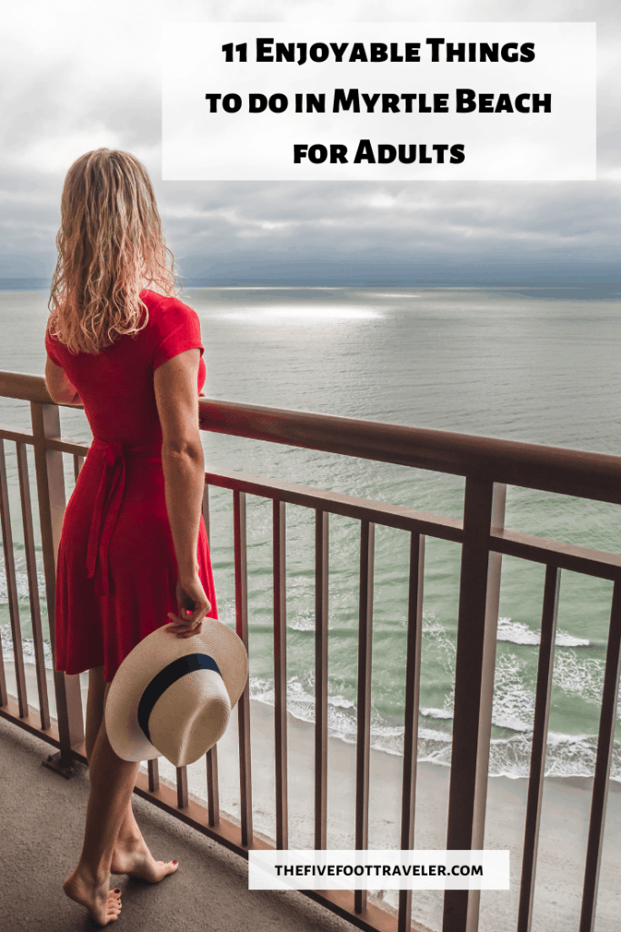 things to do in myrtle beach for adults